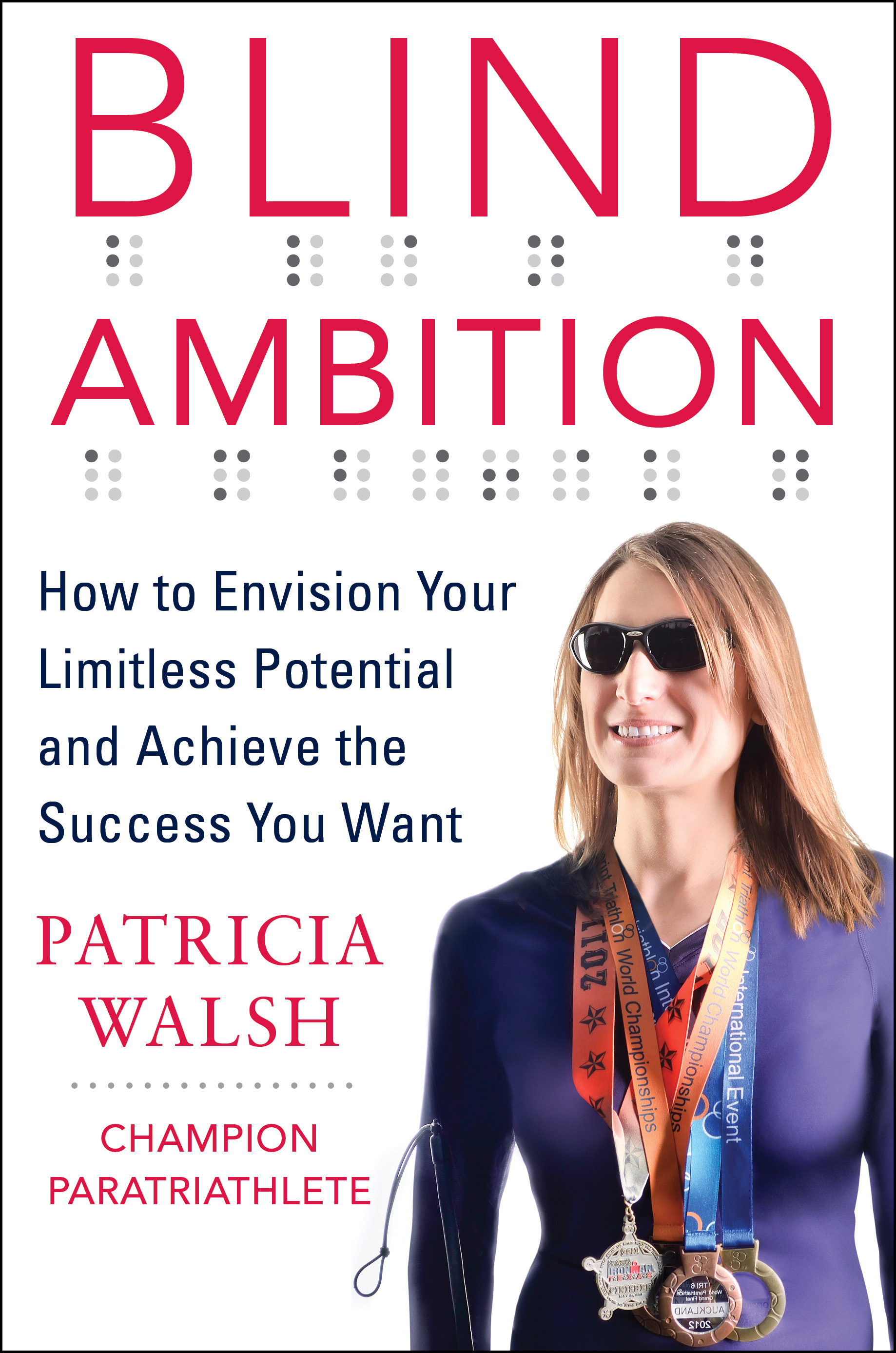 Blind Ambition: How to Envision Your Limitless Potential
